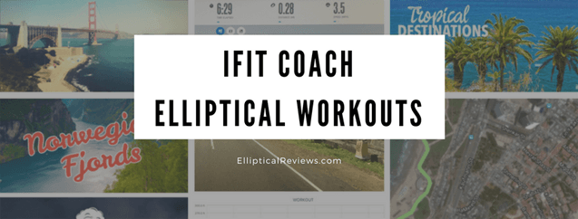 iFit Coach Elliptical Workout samples